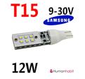 T15 med 12st SAMSUNG 2323 SMD 12W non-polarized 9-30V