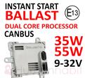 35 & 55W 9-32V ballast Instant Speedstarter E13 valbar med canbus